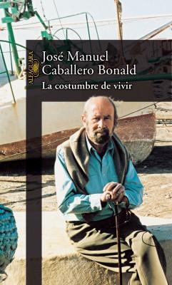 CABALLERO_BONALD_Costumbre