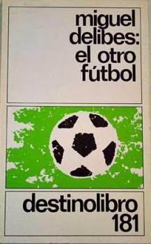 DELIBES_Fútbol